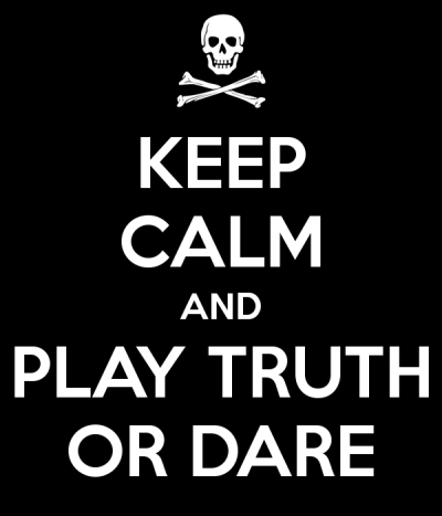 keep-calm-and-play-truth-or-dare